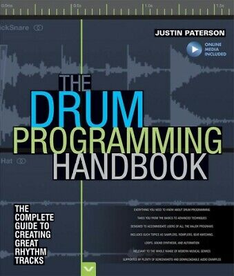 Drum Programming Handbook : The Complete Guide to Creating Great Rhythm Track...
