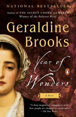 Year of Wonders: A Novel of the Plague by Geraldine Brooks (Paperback /