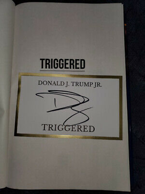 Donald Trump Jr Autographed Signed Triggered First Edition
