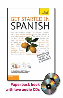 Get Started in Spanish with Two Audio CDs: A Teach Yourself Guide (TY: Language