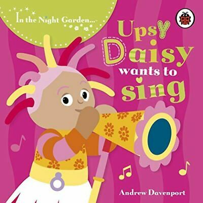 In the Night Garden: Upsy Daisy Wants to Sing, BBC, UsedVeryGood, Board book