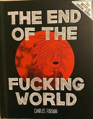 001 Edizioni The End Of The Fucking World netflix original series graphic novel