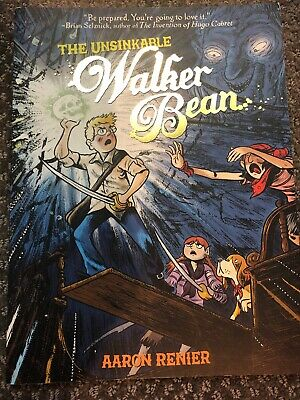 The Unsinkable Walker Bean by Aaron Renier (2010, Paperback)