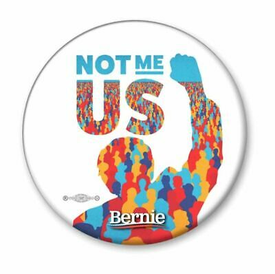 Bernie Sanders For President 2020 Not Me Us 2.25 Inch Pinback Button Pin