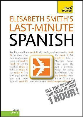 Last-Minute Spanish with Audio CD: A Teach Yourself Guide (TY: Language Guides)