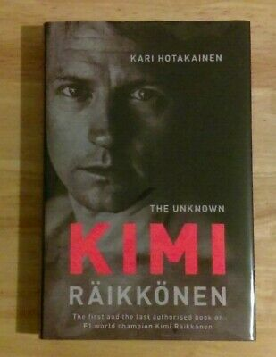 The Unknown by Kimi Raikkonen (Hardback, 2018) 1st Edition