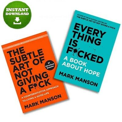 The Subtle Art Of Not Giving a F*ck + Everything is F*cked  [ePUB + PDF]