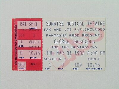 George Thorogood at the Sunrise Musical Theatre 31/03/83 Ticket Stub Collectible