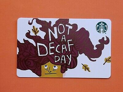 Starbucks 'Not A Decaf Day' Gift Card Reloadable Empty RARE