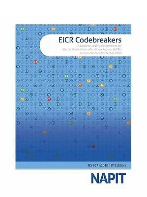 NAPIT EICR Codebreakers - Updated for the 18th Edition Wiring Regulations