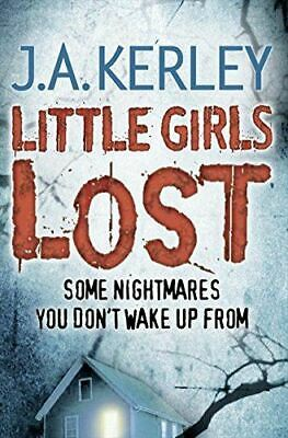 Little Girls Lost (Carson Ryder, Book 6), Kerley, J. A., Very Good, Paperback