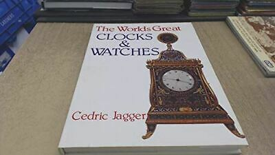 The World's Great Clocks and Watches, Jagger, Cedric, Like New, Hardcover