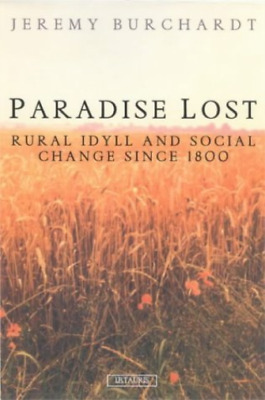 Buchardt J-Paradise Lost (Rural Idyll And Social Change Since 1800) BOOKH NUEVO