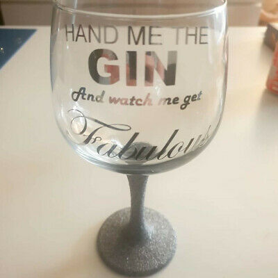 x4 Hand Me The Gin And Watch Me Get Fabulous Vinyl Wine Glass Decals