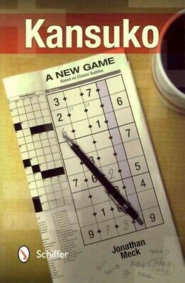 Kansuko : A New Game Based on Classic Sudoku, Paperback by Meck, Jonathan, Br...