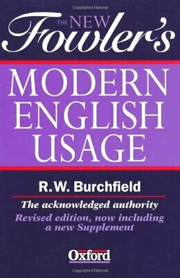 The New Fowler s Modern English Usage  New Fowler s Modern English Us