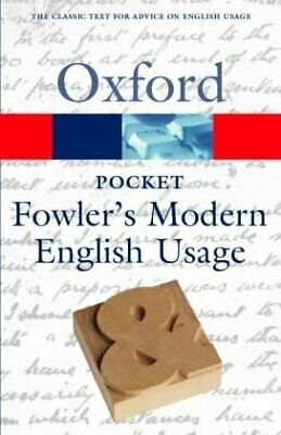 Pocket Fowler s Modern English Usage  Oxford Paperback Reference