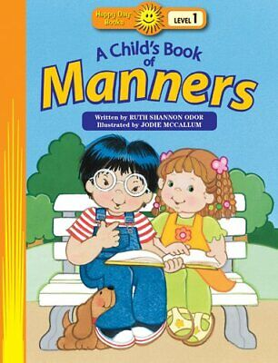 A Child s Book of Manners  Happy Day