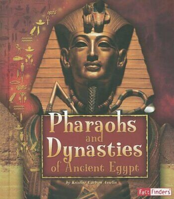 Pharaohs and Dynasties of Ancient Egypt  Ancient Egyptian Civilizatio