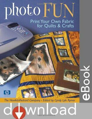 Photo Fun  Print Your Own Fabric for Quilts   Crafts