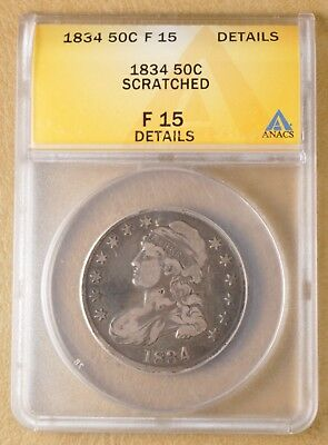 1834 Capped Bust Half Dollar ANACS F 15 Details