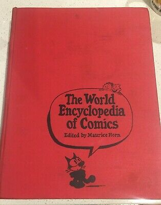 The World Encyclopedia of Comics, Maurice Horn, DJ, 1976