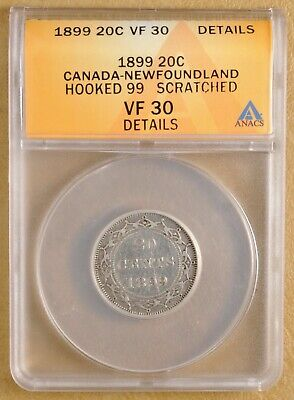 1899 Canada Newfoundland Silver 20 Cents - Hooked 99 - ANACS VF 30 Details