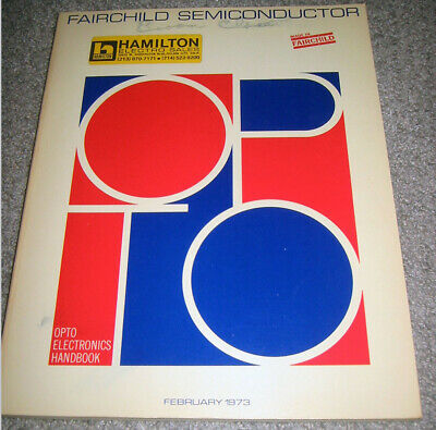 Fairchild Semiconductor Opto Electronics Handbook - Feb 1973