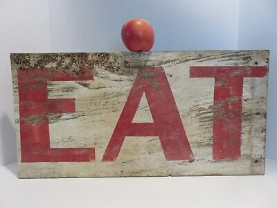 Primitive Antique Hand Painted Wooden Sign, ~ Eat ~ Old Paint, Aafa