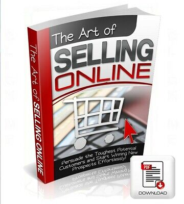 The Art Of Selling Online, PDF eBook + Bonus, Includes Free Shipping