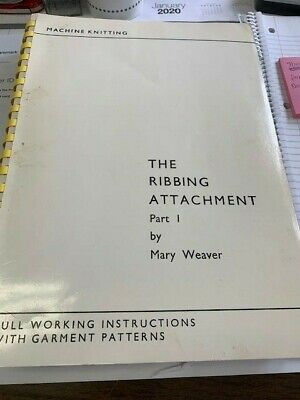 The Ribbing Attachment Part I by Mary Weaver