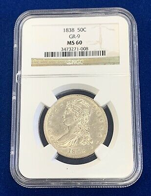 1838 50c GR-9 MS60 Capped Bust Half Dollar NGC Graded!