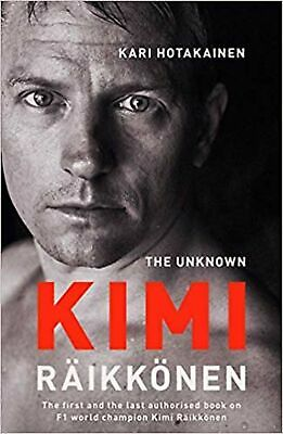 The Unknown Kimi Raikkonen Hardcover Book NEW
