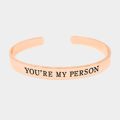 You/'re My Person Bracelet Open Cuff Bangle Inspire Message GOLD DIPPED Mantra