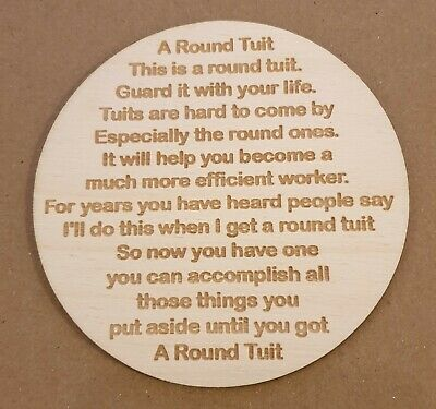 A Round Tuit Coaster Wooden Laser Cut Plywood 10cm Gift Present Birthday Laugh