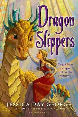 Dragon Slippers, Paperback by George, Jessica Day, Brand New, Free P&P in the UK