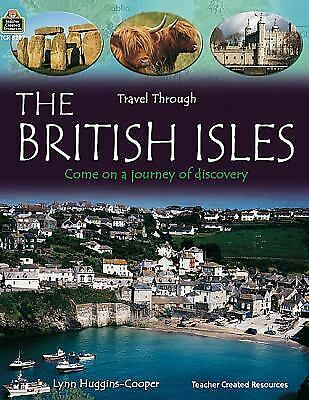 Travel Through: the British Isles by Teacher Created Resources