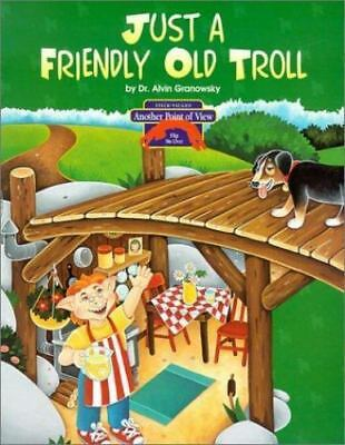 Three Billy Goats Gruff : Just a Friendly Old Troll by Alvin Granowsky