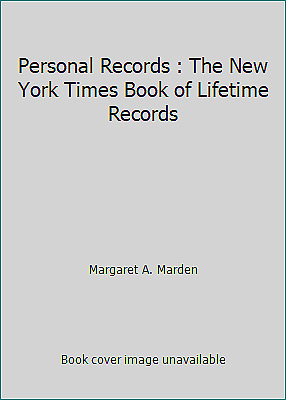 Personal Records : The New York Times Book of Lifetime Records