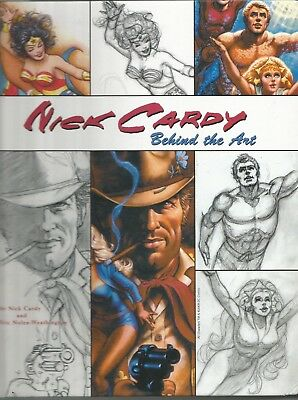 Nick Cardy: Behind the Art by Nick Cardy & Eric Nolen-Weathington