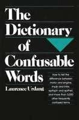 The Dictionary of Confusable Words  (ExLib) by Laurence Urdang