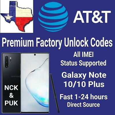 AT&T Premium Unlock Code Service For AT&T Samsung Galaxy Note 10/Note 10 Plus