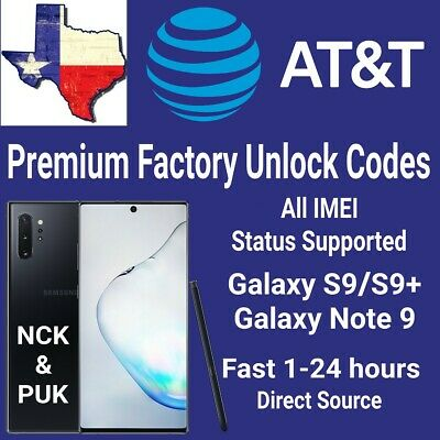 AT&T Premium Unlock Code Service For AT&T Samsung Galaxy Note 9/S9 Plus