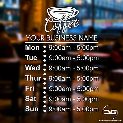 Coffee Shop Cafe Retail Opening Hours Times Custom Business Window Sign Sticker