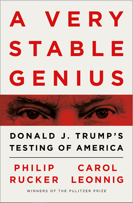 A Very Stable Genius: Donald J. Trump's Testing of America (P. D. F / E.PUB)