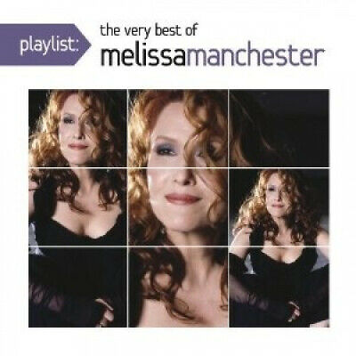Playlist: The Very Best of Melissa Manchester * by Melissa Manchester.