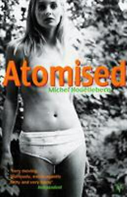 Atomised by Houellebecq, Michel