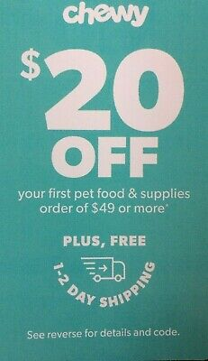 CHEWY: $20 Off your First Order of $49 - Discount Online Code [4/30/20]
