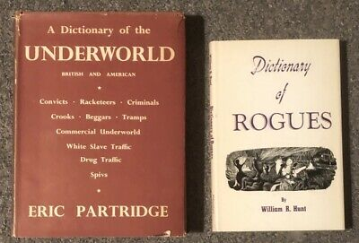Dictionary of the Underworld + Dictionary of Rogues; 2 Hardcover