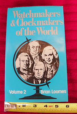 VINTAGE USED Watchmakers and Clockmakers of the World, Vol. 2   by Loomes, Brian